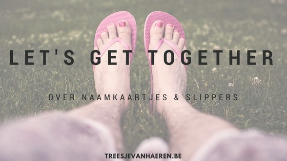 Let's Get Together - netwerken