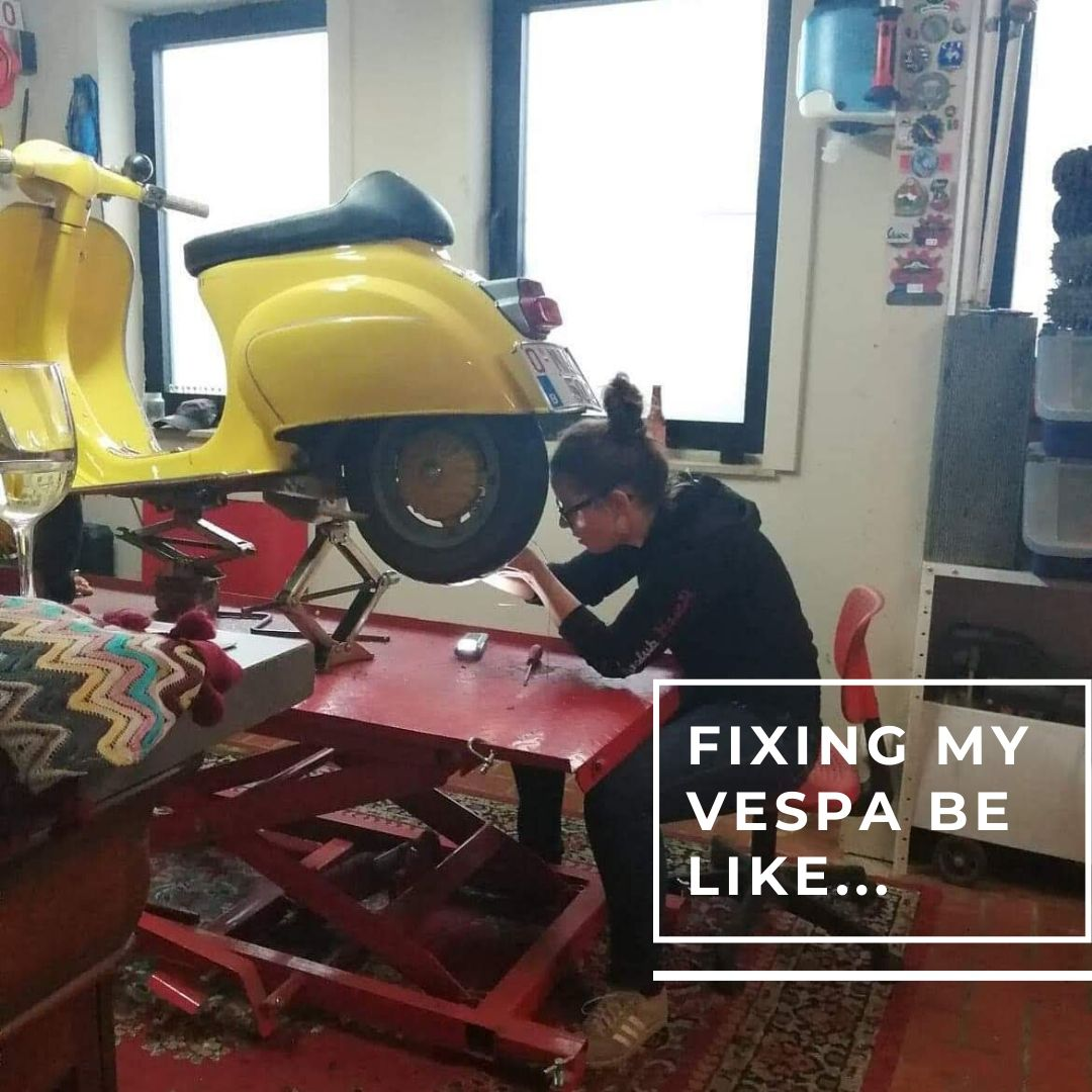 Fixing my Vespa be like